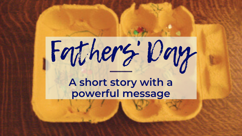 A simple gift from a toddler to his Dad - and the powerful lesson it taught me about our relationship with Father God.