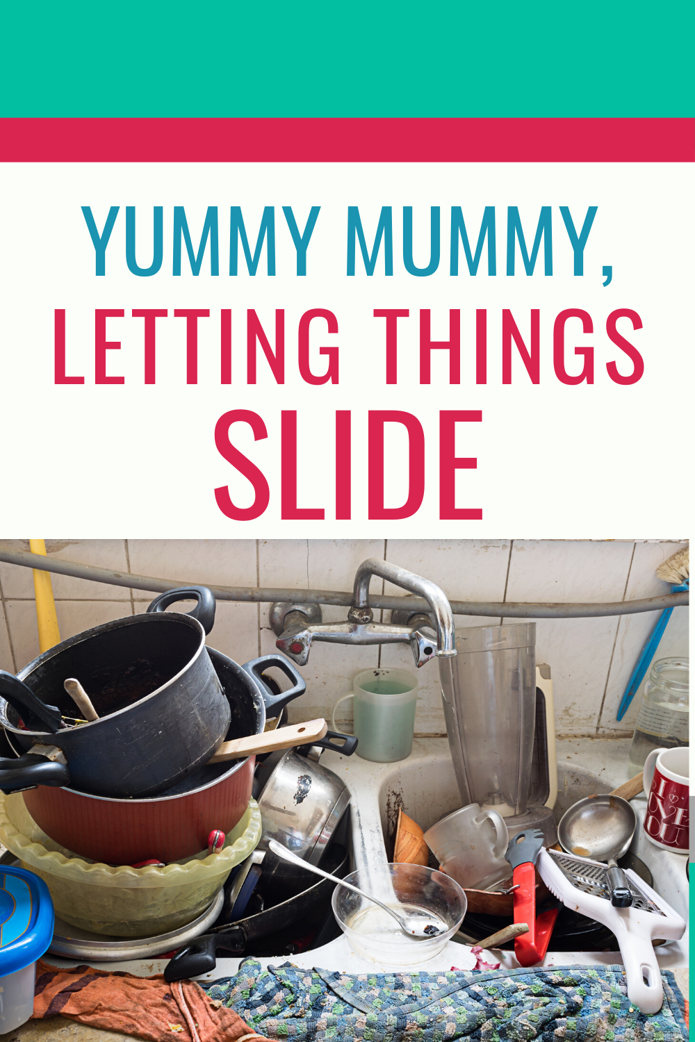 Even stay-at-home mamas can find it hard to keep on top of things! And that's OK - the kids are our priority. The housework can wait.