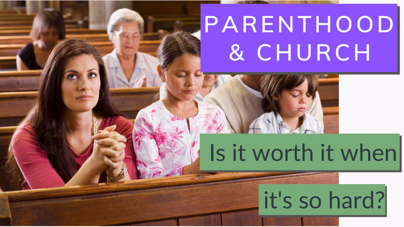 Why bother with church when it's so hard to go with a family?