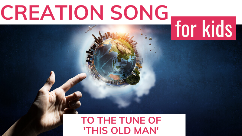 Creation song for preschoolers to the tune of 'This Old Man'. This will help them (and us!) remember the creation order!