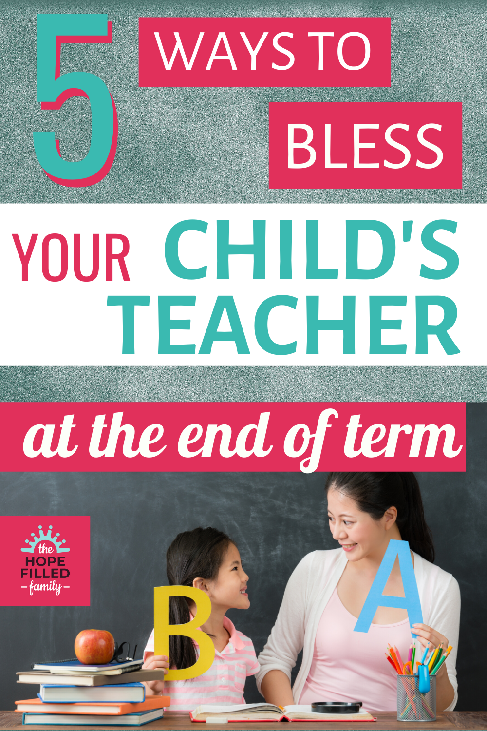 How can I support my child's teacher at the end of term? What should I give my child's teacher?