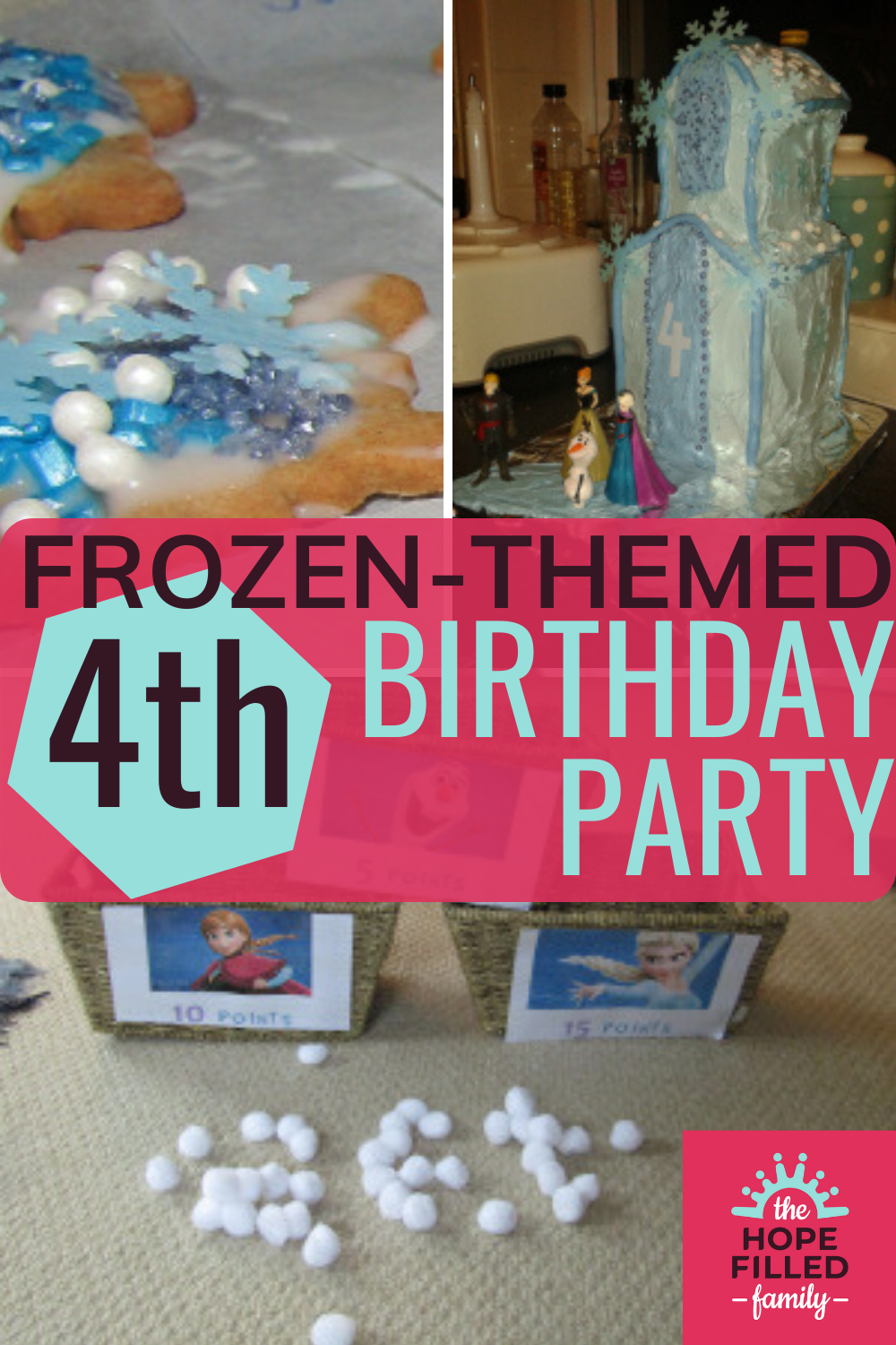 How to plan a Frozen-themed birthday party for a 4th birthday.