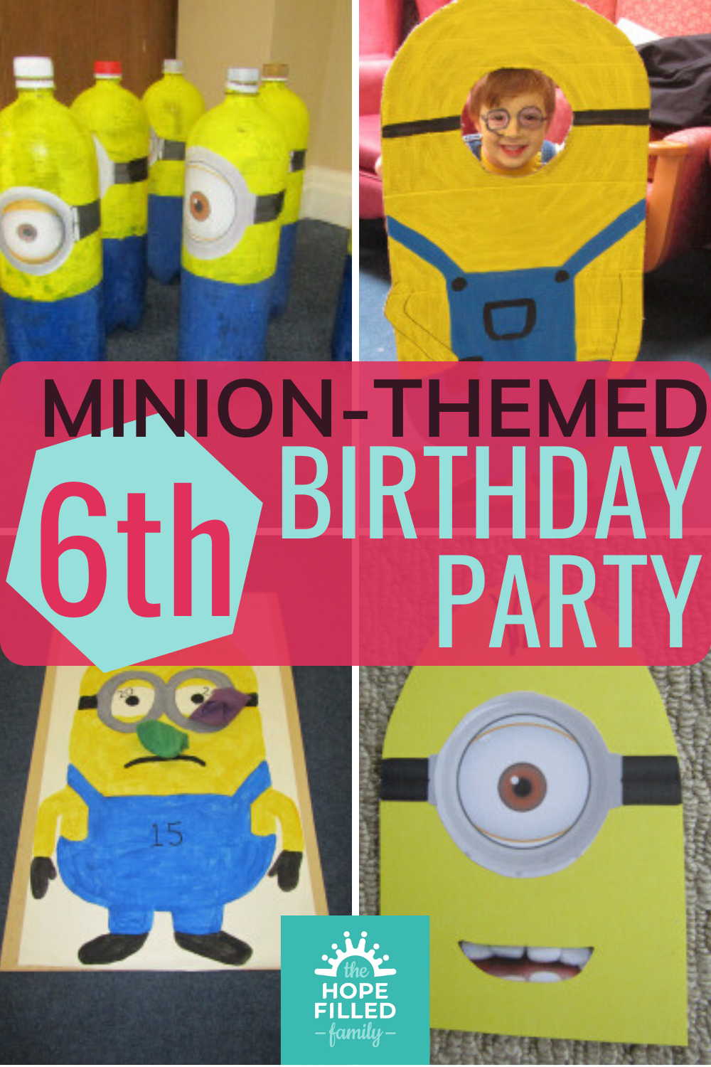 How to plan a Minion-themed 6th birthday party - invitations, games, craft, food, decorations and activities.