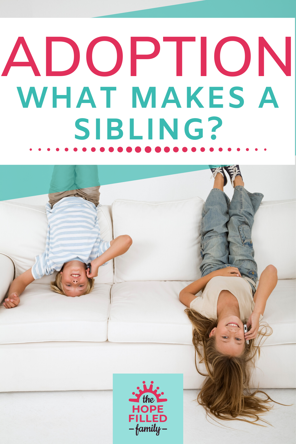 What is the true definition of 'sibling'? Do you have to be blood-related?