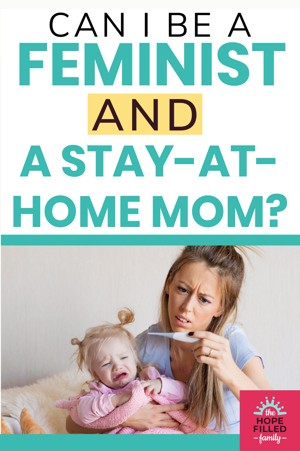 Can I be a feminist and a stay-at-home mom?