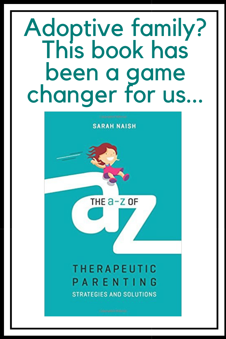 The A-Z of Therapeutic Parenting by Sarah Naish (JKP), book review by The Hope-Filled Family, UK Christian parenting and adoption blog.