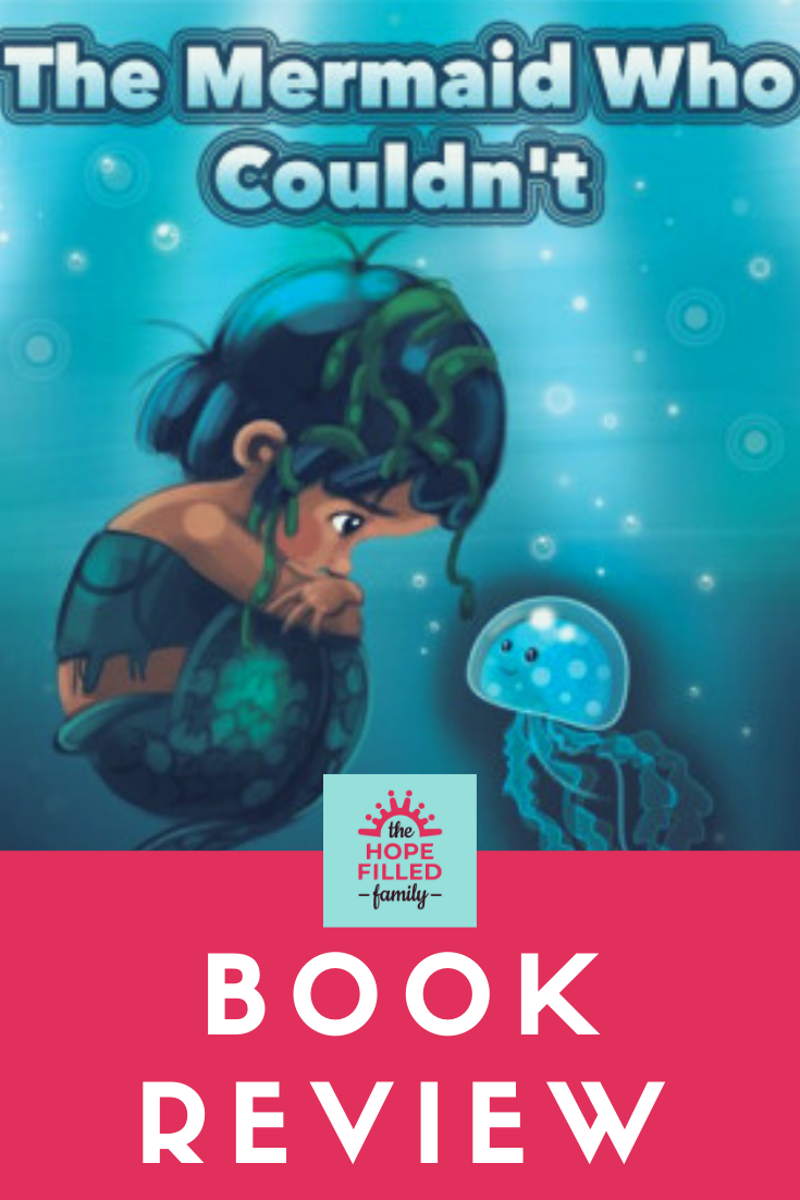 The mermaid who couldn't (JKP) by Ali Redford and Kara Simpson. Book review by The Hope-Filled Family, UK Christian parenting and adoption blog.