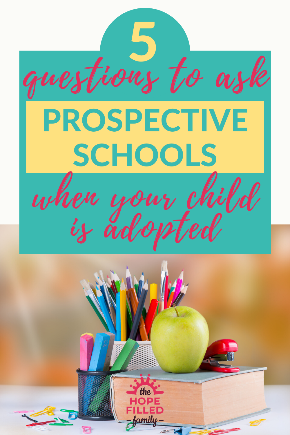 Looking round prospective schools with your adopted or fostered child? Here are the questions you need to ask.