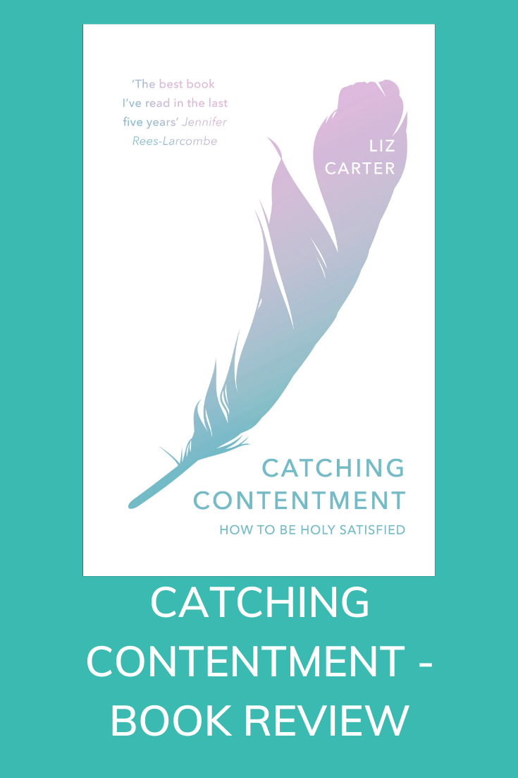 Catching Contentment by Fran Hill (IVP), book review by the Hope-Filled Family, UK Christian parenting and adoption blog.