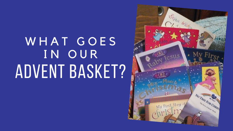 Creating an Advent basket is a simple but wonderful family tradition for Advent and Christmas. Here's what to put in it.