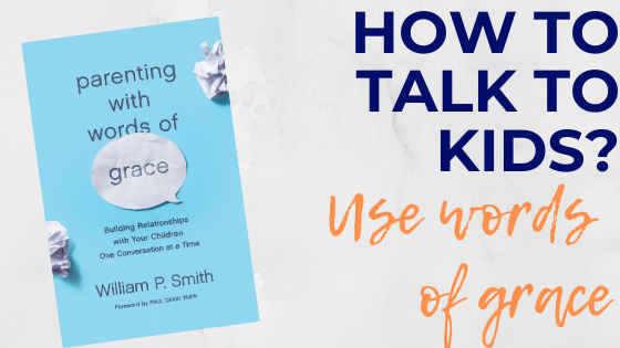 For positive communication with kids, this encouraging book is hard to beat. It offers plenty of parent child communication tips, while relying on God's mercy and grace to raise godly children who understand His love for them.