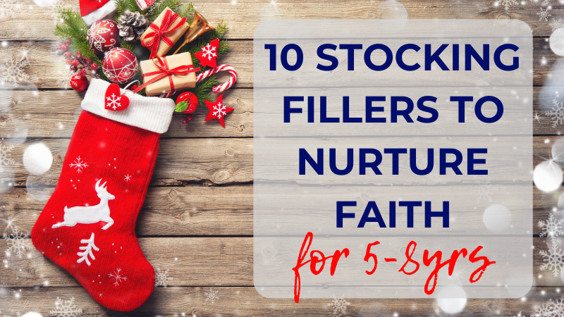 Faith-building stocking stuffers for your 5s-8s this Christmas! Fill their stocking with items to encourage and challenge them as they grow as Christians.