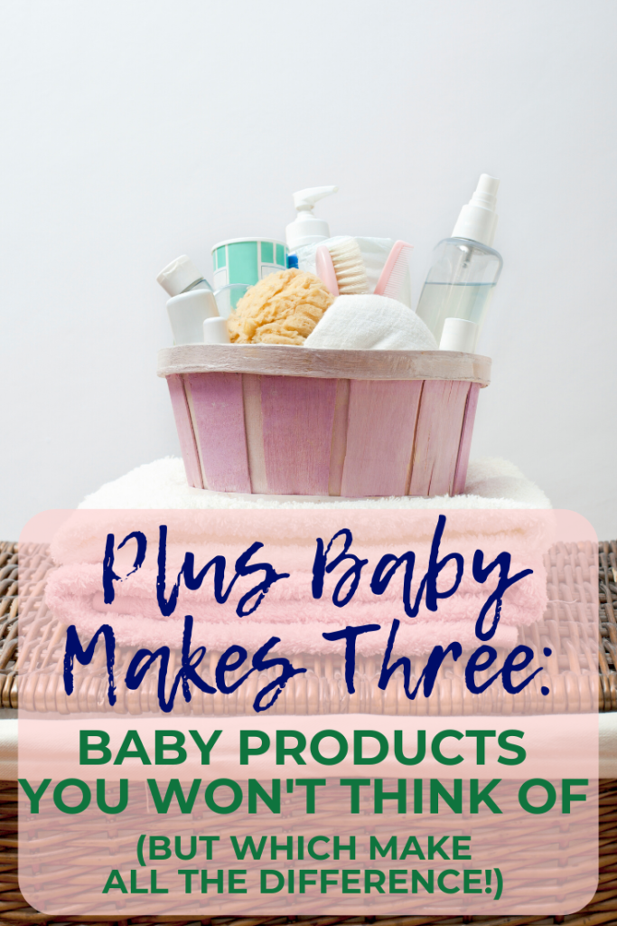 Baby products you won't think of but which make all the difference - from a new mom/mum!