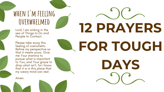 12 prayers for tough days, particularly great for parents and busy people.