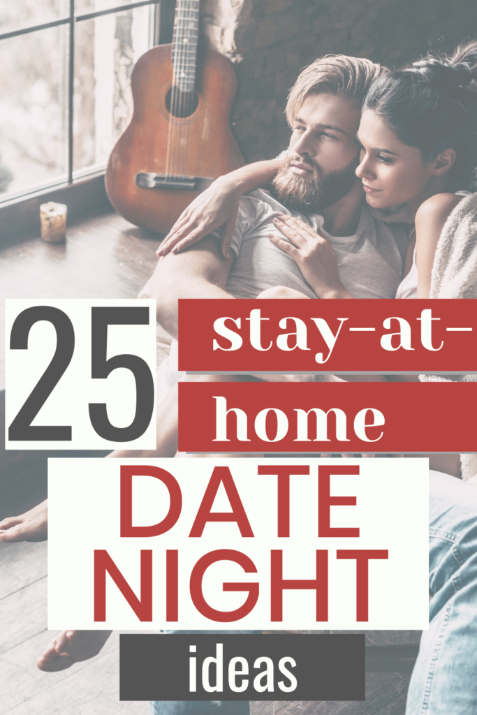 25 stay-at-home date night ideas for couples. Includes mainly free or cheap date night ideas at home which are also creative, fun and romantic!