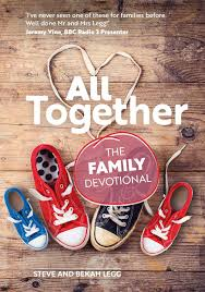 Together by Steve and Bekah Legg - 10 best family devotion resources suitable for all ages, interests and family set-ups.
