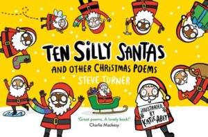 10 Silly Santas and other Christmas poems, Steve Turner, SPCK. The best 2020 Christmas picture books for children of all ages: preschoolers, EYFS, school-aged kids. Looking for Christmas books for 8 year olds? Best Christmas books for EYFS? I've got you covered!
