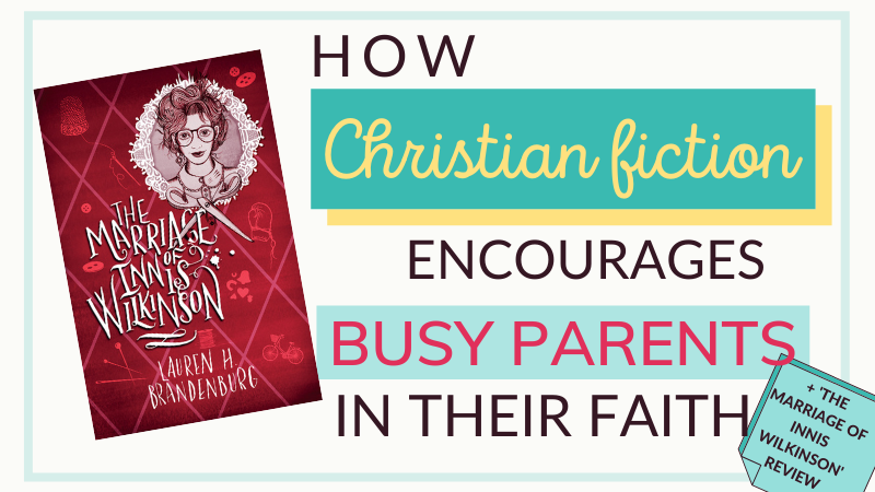 The Marriage of Innis Wilkinson, Lauren H Brandenburg, Lion Hudson - review by Lucy Rycroft, The Hope Filled Family, UK Christian Parenting and Adoption Blog