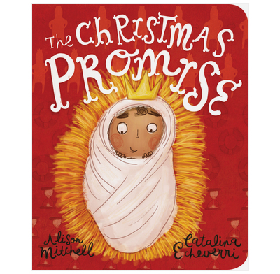 The Christmas Promise board book, Alison Mitchell, Catalina Echeverri, The Good Book Company. The best 2020 Christmas picture books for children of all ages: preschoolers, EYFS, school-aged kids. Looking for Christmas books for 8 year olds? Best Christmas books for EYFS? I've got you covered!