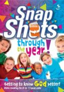 Snapshots - CWR. Best children's and teenage Bible devotionals/devotions, recommendations from a UK Christian parenting blog