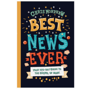 Best News Ever - Chris Morphew. Best children's and teenage Bible devotionals/devotions, recommendations from a UK Christian parenting blog