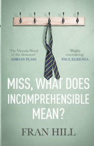 Best Christian fiction books for mums. Miss, what does incomprehensible mean? Fran Hill. SPCK