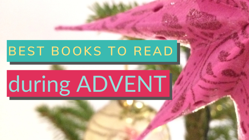 Best books to read during Advent. What should I read during Advent? Best Advent Bible studies. What is an Advent devotional?